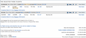 Once you identify the dates, pull up the fare on the airline website directly to purchase