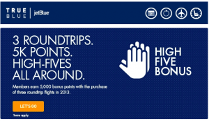 Fly 3 roundtrips and earn 5,000 bonus points - it's as simple as that.
