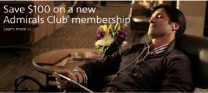 Save $100 on an Admirals Club membership.
