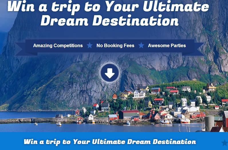 Win a trip to your dream destination.