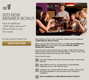Be sure to sign up for Hilton Hhonors Dining.