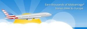 Earn up to 200,000 American AAdvantage Miles.