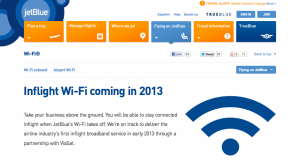 JetBlue has promised to roll out WiFi trials from summer 2013.