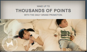 Hilton Daily Grand Promo - 1,000 Weeknight and 2,000 Weekend Bonus