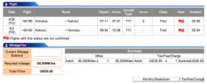 First class award on Hawaiian Airlines.