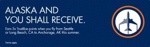 Earn triple JetBlue Points when you fly to Alaska from Seattle or Long Beach.