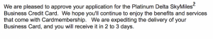 I love a credit card approval email almost as much as an airline upgrade notification