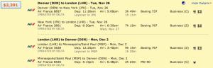 Denver to London on Air France through New York and returning through Minneapolis/ Saint Paul for $2,391.