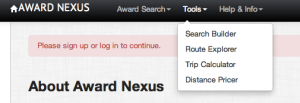 With Award Nexus you can use the search builder, route explorer, trip calculator and distance pricer.