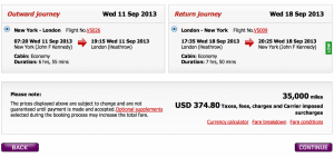 New York- London Economy Award on Virgin Atlantic for 35,000 miles and $374.80 in taxes and fees.
