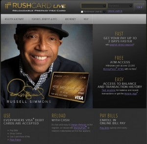 You might recognize RushCard and RushCard Live from spokesman Russell Simmons.