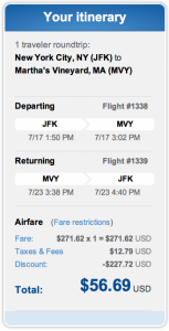 JFK to Martha's Vineyard for $56.69 roundtrip.