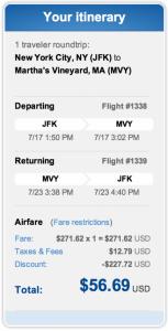 JFK to Martha's Vineyard for $56.69 roundtrip.