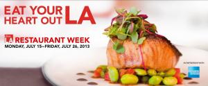 It's also Restaurant Week in LA right now.