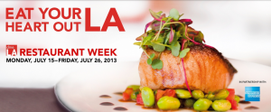 It's also Restaurant Week in LA right now.