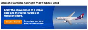 The Hawaiian Airlines Visa Check Card