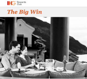 IHG Launched 'The Big Win' promotion on Monday.