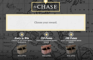 "Play the Hyatt ""Chase The Possibilities"" game to win points, upgrades or free stays."