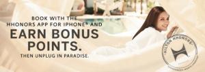 Earn bonus points with Hilton's mobile app.