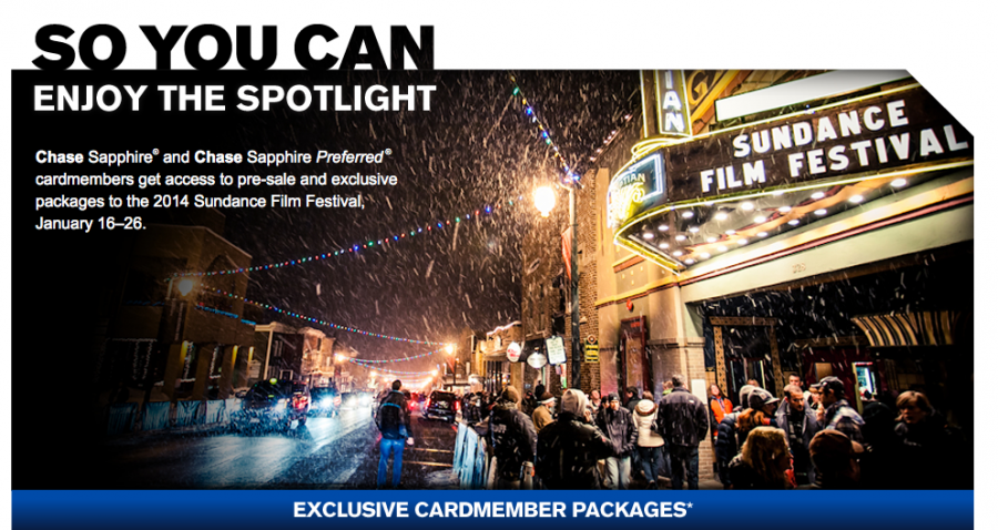 Chase Sapphire and Sapphire Preferred cardmembers get exclusive access to Sundance Festival packages.