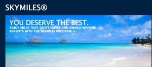 You deserve the best, but are you always getting it with Delta SkyMiles?
