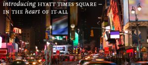 The Hyatt Times Square