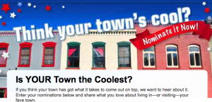Nominate your town to be the coolest in America.