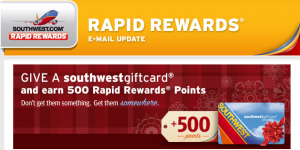 Earn 500 Rapid Rewards points if you buy a Southwest gift card.