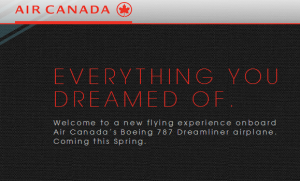 Air Canada will soon have the 787 Dreamliner.