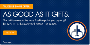 Get up to 50% bonus points when you buy TrueBlue points.