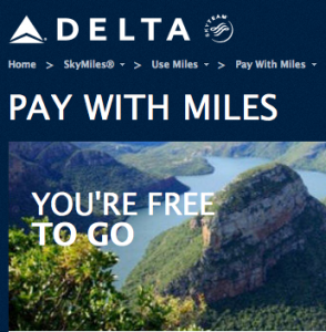 You only get 1 cent per mile with Delta's Pay With Points.