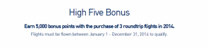 The High Five bonus from Jet Blue.