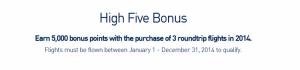 The High Five bonus from Jet Blue.