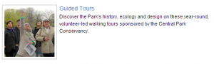 Starting March 1, 2014 you can take a guide tour through Central Park.
