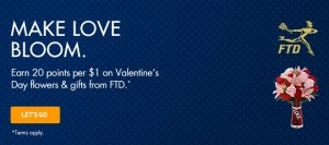 JetBlue is offering 20 points per $1 at FTD.