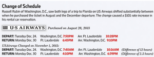 Many travelers are frustrated with airline schedule changes.