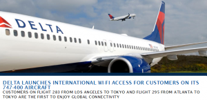 Delta launches WiFi on flights to Tokyo from LAX and ATL.