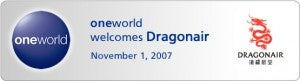 Dragon Air is a part of Oneworld.