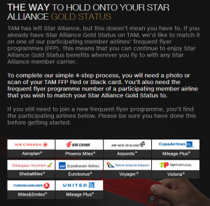Star Alliance will match your gold status on TAM to another airline's program.