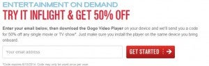 Get 50% an inflight movie or show with Gogo