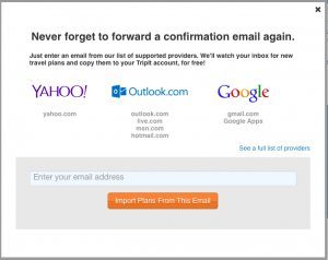 Forward your confirmation emails to plans@tripit.com or set up auto-forwarding.