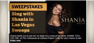 Win a chance to sing onstage with Shania Twain in concert.