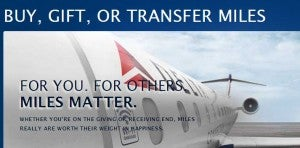 Gift or transfer Delta miles.