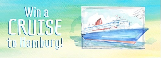 Win a cruise to Hamburg