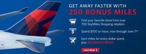 Earn 250 bonus miles on SkyMiles shopping