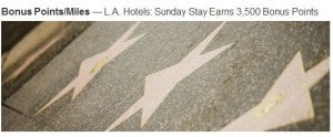 Get 3,500 bonus points for a Sunday night stay in a participating Los Angeles Marriott