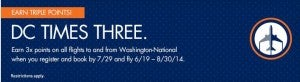 3X points on flights in and out of Washington National Airport