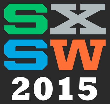 SXSW Interactive - March 13-17, 2015