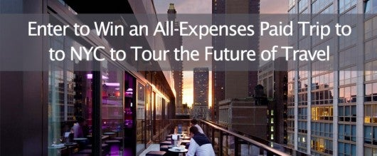 Win a trip to NYC and tour the future of travel