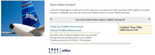 American Express Membership Rewards is currently offering a 25% bonus for transfers to Jetblue.